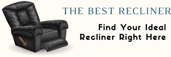 The Best Recliner