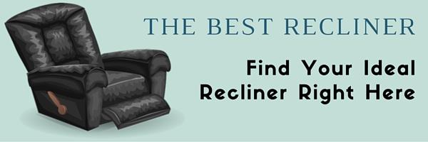 The Best Recliner
