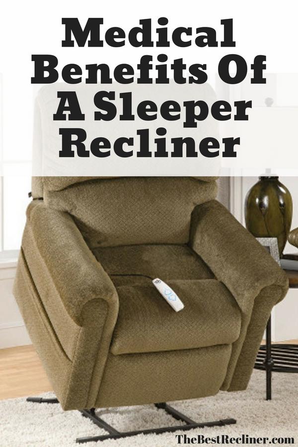 Medical Benefits Of A Sleeper Recliner
