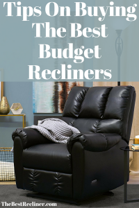 Tips On Buying The Best Budget Recliners