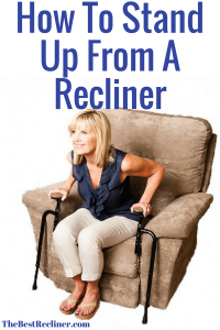 How To Stand Up From A Recliner