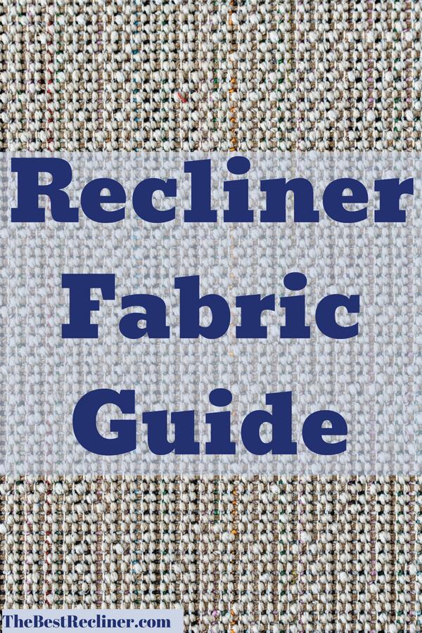 Recliner Fabrics Guide