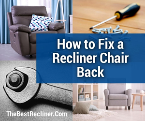 Fix a Recliner Chair Back